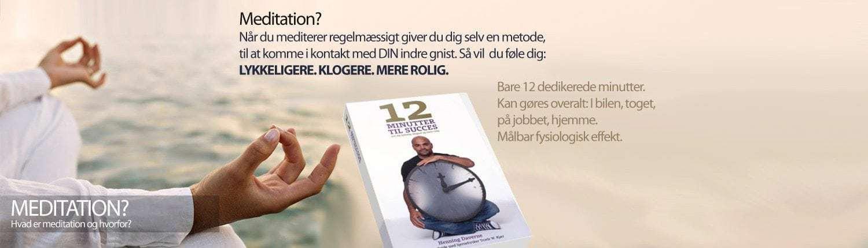 Hvad er meditation - 12 Minutter til Succes meditation bog